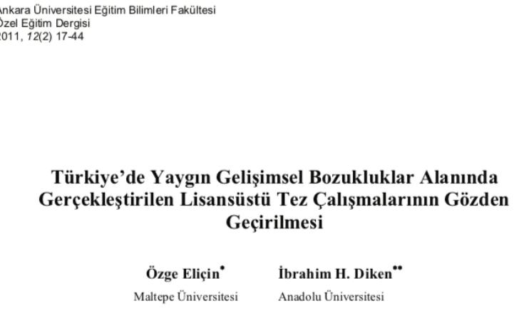Türkiye'de Yaygın Gelişimsel Bozukluklar Alanında Gerçekleştirilen Lisansüstü Tez Çalışmalarının Gözden Geçirilmesi